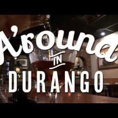 A'round In Durango – Desperado